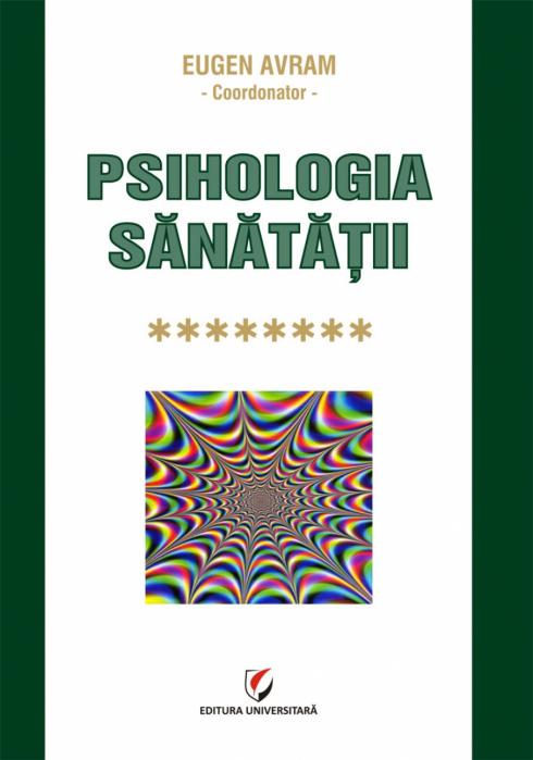 Psihologia sanatatii - Vol. VIII 0