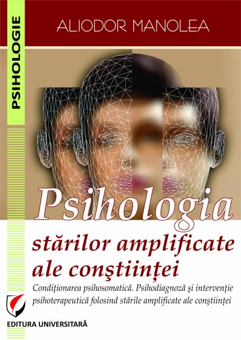 PSIHOLOGIA STARILOR AMPLIFICATE ALE CONSTIINTEI 0