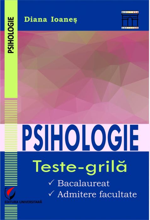 Psihologie.Teste-grid. Baccalaureate. College admission 0