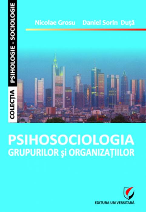 Psihosociologia grupurilor si organizatiilor 0