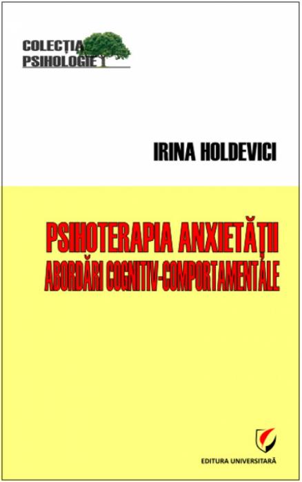 Psihoterapia anxiietatii. Abordari cognitiv-comportamentale 0