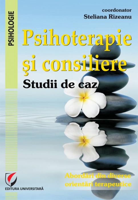 Psihoterapie si consiliere. Studii de caz 0