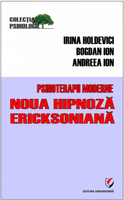 Modern Psychotherapies. New hypnosis Ericksonian [0]
