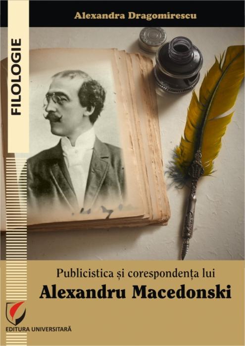 Journalism and Correspondence of Alexandru Macedonski [0]