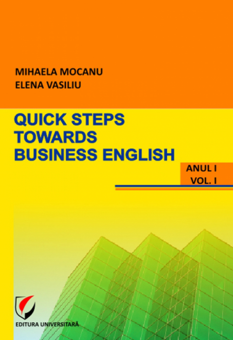 Quick steps towards business english, vol. I, No. I 0