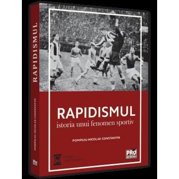 Rapidism: the history of a sports phenomenon - Pompiliu-Nicolae Constantin [0]