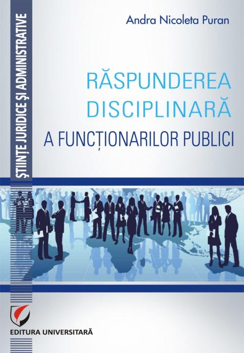 Raspunderea disciplinara a functionarilor publici 0
