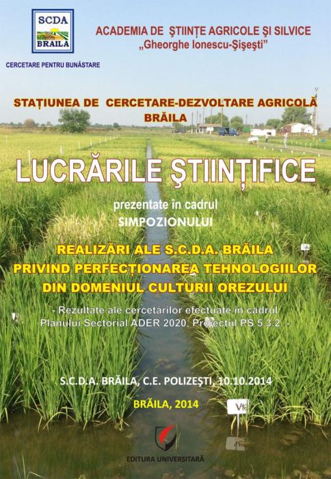 REALIZARI ALE S.C.D.A. BRĂILA PRIVIND PERFECȚIONAREA TEHNOLOGIILOR DIN DOMENIUL CULTURII OREZULUI 0