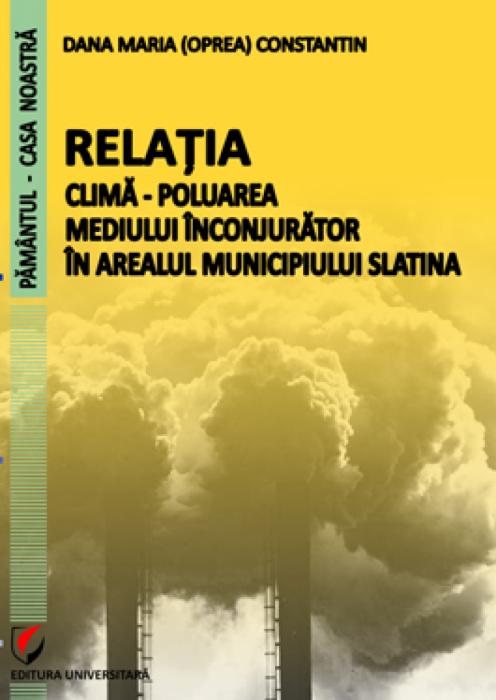 Relatia clima - poluarea mediului inconjurator in arealul municipiului Slatina 0