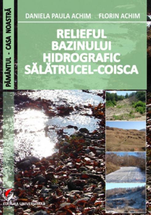 Relieful bazinului hidrografic Salatrucel-Coisca 0