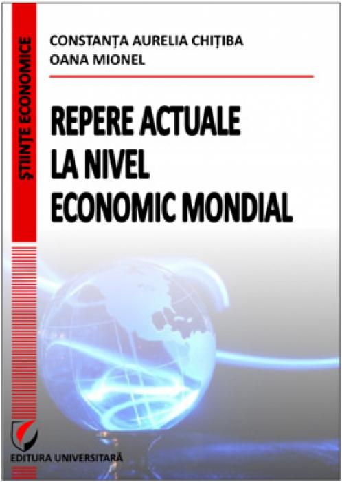 Repere actuale la nivel economic mondial 0