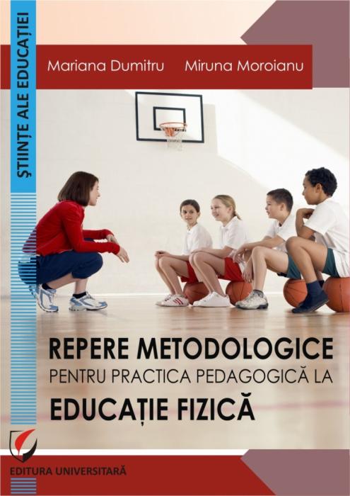 Repere metodologice pentru practica pedagogica la educatie fizica 0