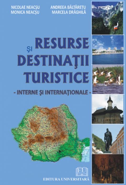 Resurse şi destinaţii turistice interne şi internaţionale 0