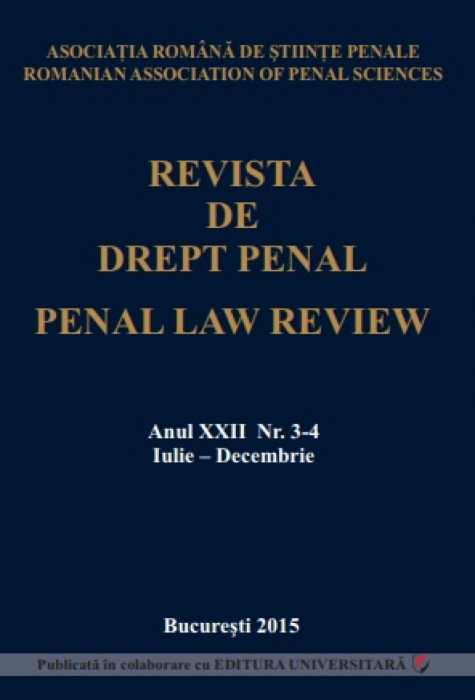 Penal Law Review, vol. XXII, Issue 3-4, July-December 2015 0
