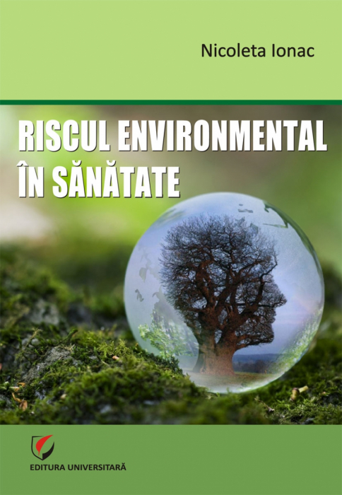 Riscul environmental in sanatate 0