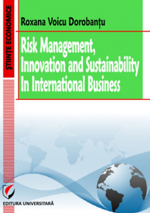 Risk management, innovation and sustainability in international business [0]
