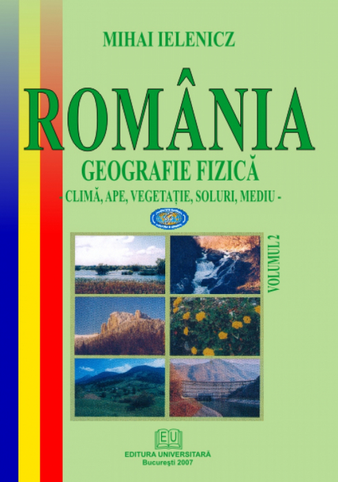 Romania. Physical Geography. vol.II, climate, water, vegetation, soils, environment 0
