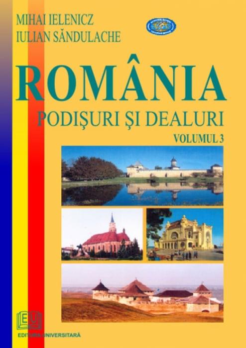 Romania. Podisuri si dealuri - vol. III 0