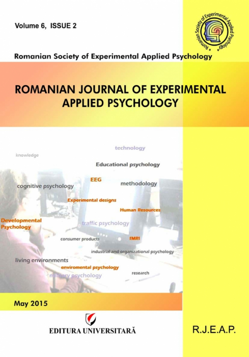 Romanian Journal of Experimental Applied Psychology, vol. 6, issue 2/2015 0