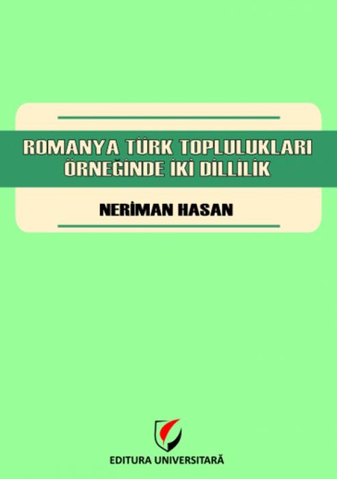 Romanya turk topluluklari orneginde iki dillilik [0]