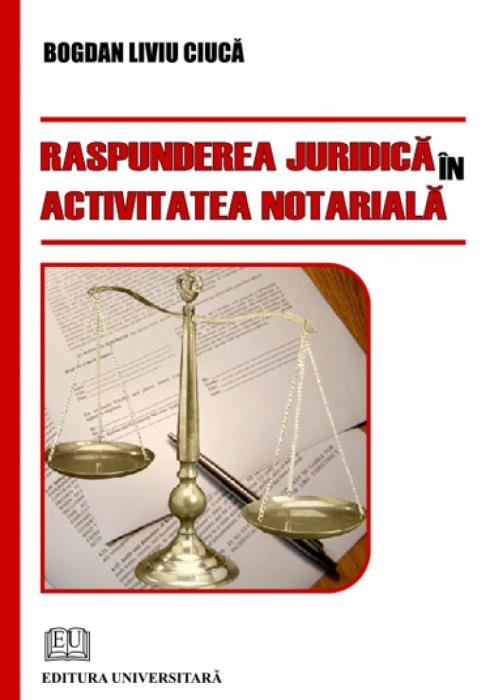 Răspunderea juridică în activitatea notarială 0