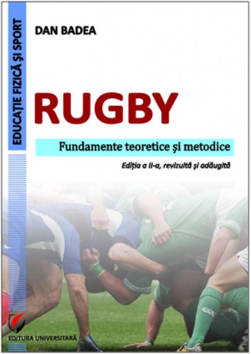Rugby. Fundamente teoretice şi metodice 0