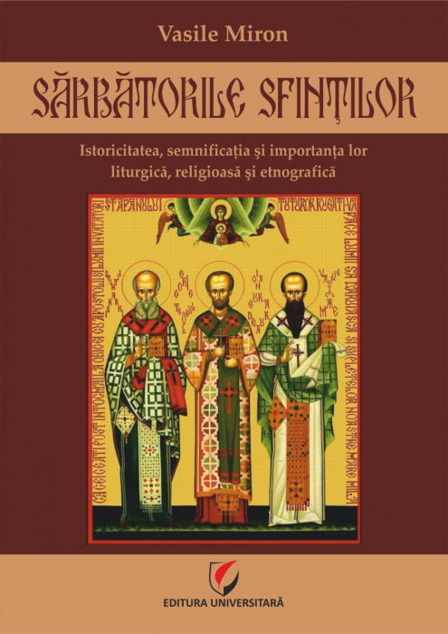 Feast of Saints. Their Historicity, Significance and Lturgical, Religious and Ethnographic Importance 0
