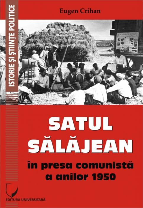 Satul salajean in presa comunista a anilor 1950 [0]