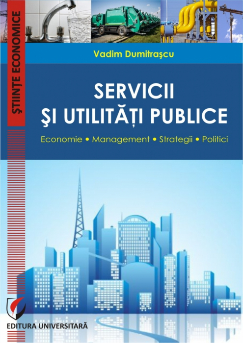 Public services and utilities. Economy. Management. Strategies. Policy 0