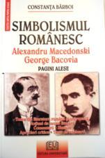 Simbolismul romanesc - Alexandru Macedonski, George Bacovia 0