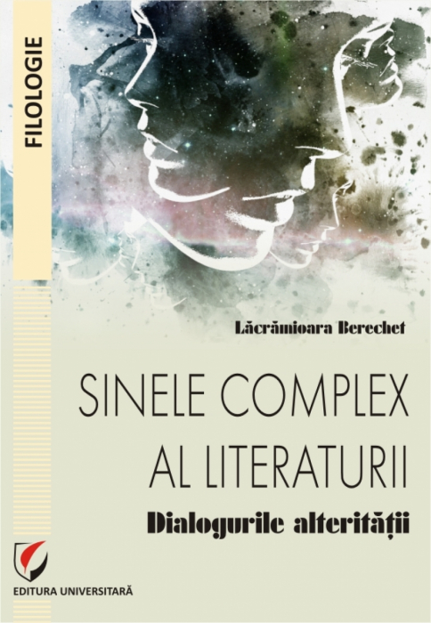 The Complex Self of Literature. Dialogues of Otherness 0