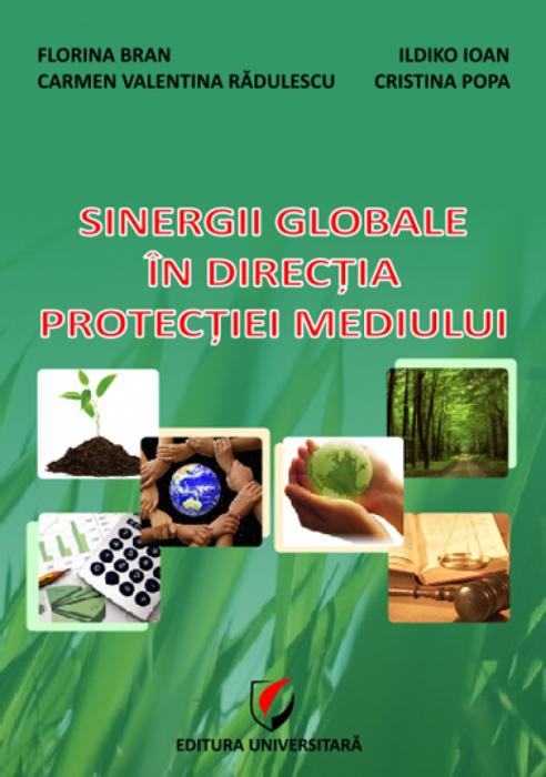 Sinergii globale în direcţia protecţiei mediului 0