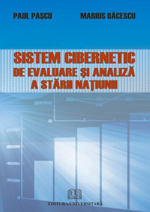 Sistem cibernetic de evaluare şi analiză a stării naţiunii 0