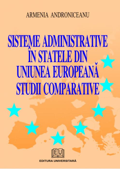 Sisteme administrative in statele din Uniunea Europeana. Studii comparative 0