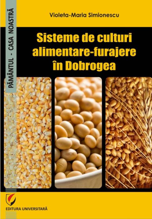 Sisteme de culturi alimentare-furajere in Dobrogea 0