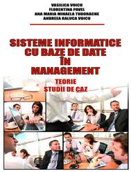 Sisteme informatice cu baze de date în management - Teorie, studii de caz [0]