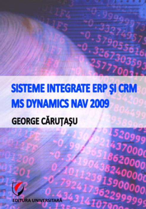 Sisteme integrate ERP şi CRM. MS Dynamics NAV 2009 [0]