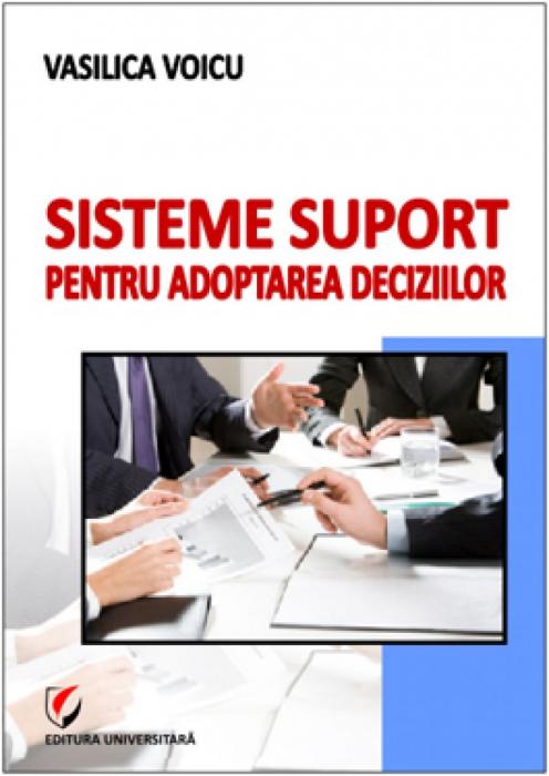 Sisteme suport pentru adoptarea deciziilor 0