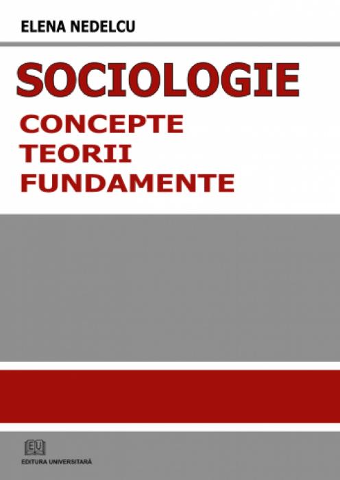 Sociologie - concepte, norme, fundamente 0