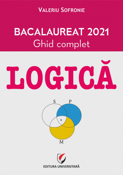 LOGIC. BAC 2021. Complete Guide. 0