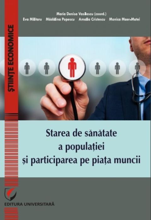 Starea de sănătate a populației și participarea pe piața muncii 0