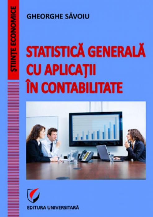 Statistică generală cu aplicaţii în contabilitate 0