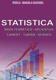 Statistica - bază teoretico-aplicativă pentru comerţ - servicii - turism 0