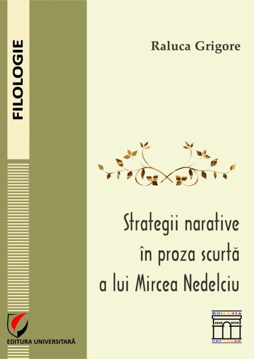 Strategii narative in proza scurta a lui Mircea Nedelciu 0