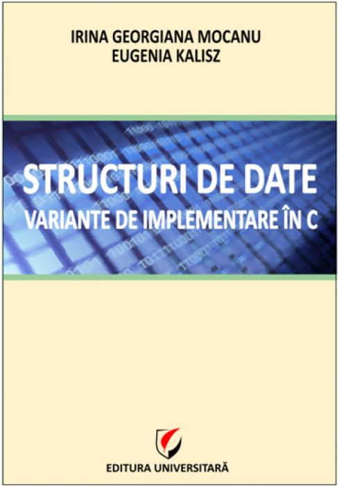 Structuri de date. Variante de implementare în C 0