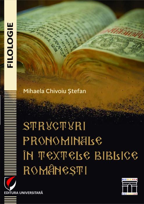 Structuri pronominale in textele biblice romanesti [0]
