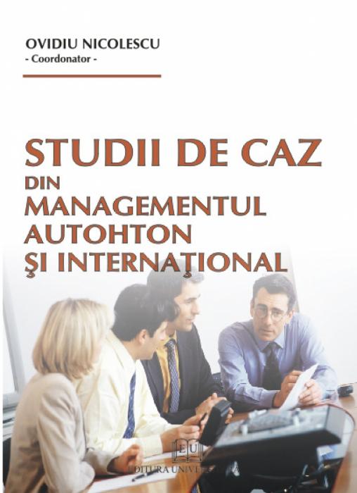 Studii de caz din managementul autohton şi internaţional 0