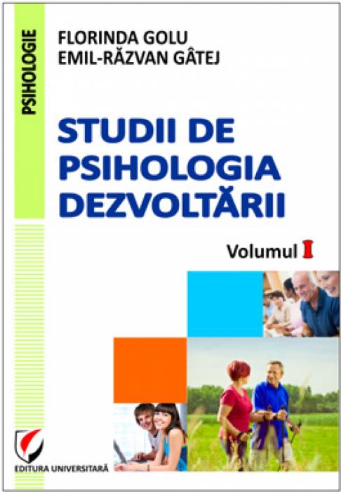 Studii de psihologia dezvoltării, volumul I [0]