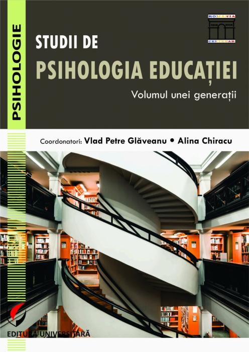 STUDII DE PSIHOLOGIA EDUCATIEI. VOLUMUL UNEI GENERATII 0
