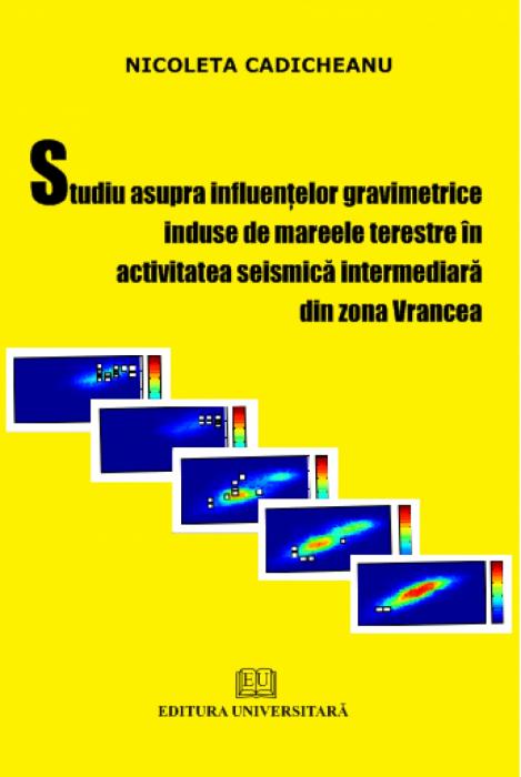 Studiu asupra influenţelor gravimetrice induse de mareele terestre în activitatea seismică intermediară din zona Vrancea 0